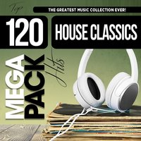 House Classics: Top 120 Mega Pack Hits — сборник
