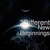 New Beginnings — 2Different