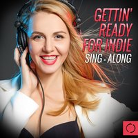 Gettin' Ready for Indie Sing - Along — Vee Sing Zone
