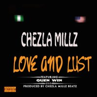 Love and Lust — Chezla Millz