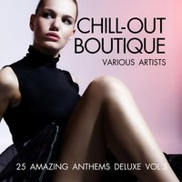 Chill-Out Boutique, Vol. 3 — сборник