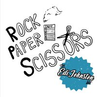 Rock Paper Scissors - EP — The Edi Johnston Bit