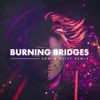Burning Bridges — JOWST & Kristian Kostov