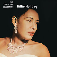 The Definitive Collection — Billie Holiday