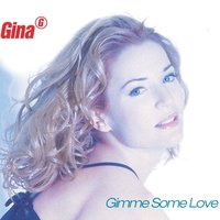 Gimme Some Love — Gina G