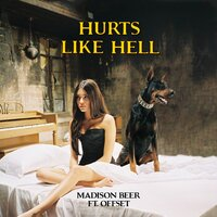 Hurts Like Hell — Madison Beer, Offset