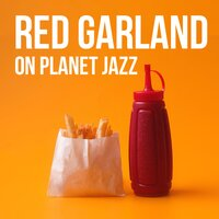 Red Garland on Planet Jazz — Red Garland