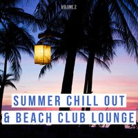 Summer Chill out & Beach Club Lounge, Vol. 2 — сборник