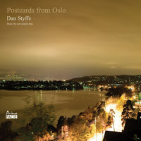 Postcards from Oslo (Music for Solo Double Bass) — Dan Styffe