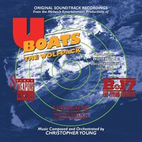U-Boats: The Wolfpack Original Motion Picture Soundtrack — Christopher Young