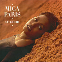 So Good — Mica Paris