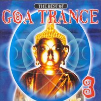 The Best of Goa-Trance Vol. 3 — сборник