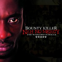 Nah No Mercy - The Warlord Scrolls — Bounty Killer
