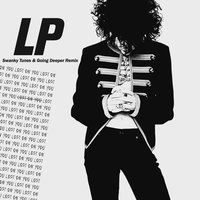 Lost On You — LP