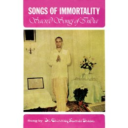 Songs of Immortality — Sri Chinmoy