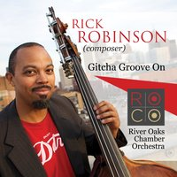 ROCO In Concert: Gitcha Groove On! — Франсис Пуленк, Rick Robinson, Roco, Andrés Cárdenes, Erich Korngold, River Oaks Chamber Orchestra