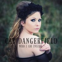 Who I Am Inside — Cat Dangerfield