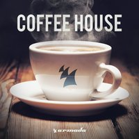 Coffee House - Armada Music — сборник