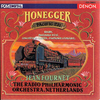 Honegger: Pacific 231 — Jean Fournet, The Netherlands Radio Philharmonic Orchestra
