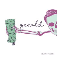 Volume 1: Wildish — Gerald