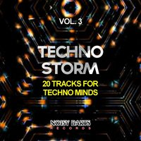 Techno Storm, Vol. 3 (20 Tracks for Techno Minds) — сборник