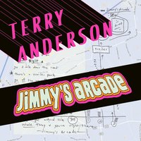 Jimmy's Arcade — Terry Anderson