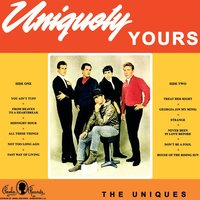 Uniquely Yours — The Uniques