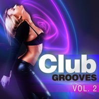 Club Grooves, Vol. 2 — сборник