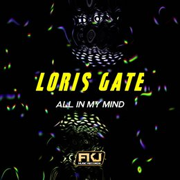All in My Mind — Loris Gate