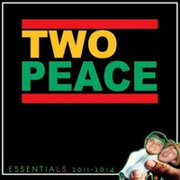 Two Peace Essentials 2011 - 2014 — Two Peace