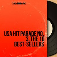 USA Hit Parade No. 3, the 10 Best-Sellers — сборник