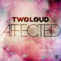 Affected — Twoloud
