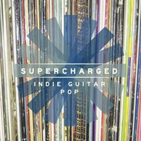 Supercharged: Indie Guitar Pop — Christopher Lewis