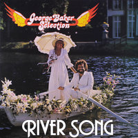 River Song — George Baker Selection