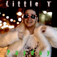 Payday — Little T