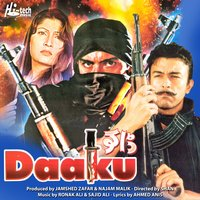 Daaku (Pakistani Film Soundtrack) — Ronak Ali