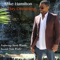 Day Dreaming — Mike Hamilton