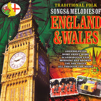 Traditional Folk Songs & Melodies of England & Wales — сборник