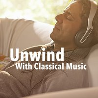 Unwind With Classical Music — сборник