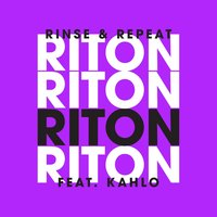 Rinse & Repeat - EP — Riton