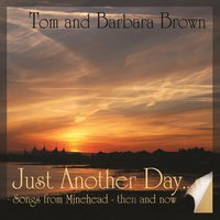 Just Another Day — Tom Brown, Barbara Brown