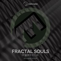 The Madness of It All — Fractal Souls
