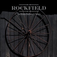 Rockfield — The Bronco Brothers and Sisters