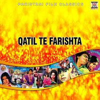 Qatil Te Farishta (Pakistani Film Soundtrack) — Qadar Ali