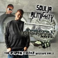 Federal Reserve Note : The Paper Chase Mixtape Vol.1 — Soulja Almighty