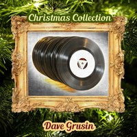 Christmas Collection — Dave Grusin
