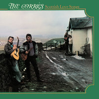 Scottish Love Songs — The Corries