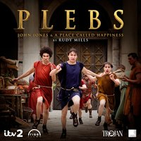 Plebs: John Jones & A Place Called Happiness — Rudy Mills