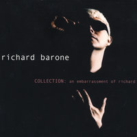 Collection: an embarrassment of richard — Richard Barone