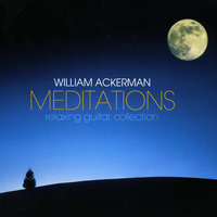 Meditations — Will Ackerman